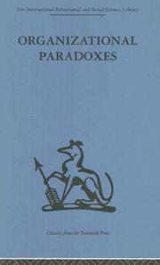 Cover of: Organizational Paradoxes (International Behavioural and Social Sciences, Classics from the Tavistock Press) | Kets De Vries