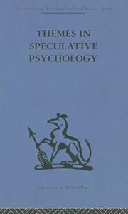 Cover of: Themes in Speculative Psychology