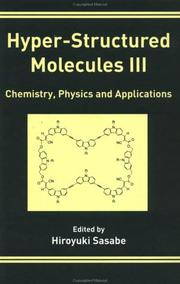 Cover of: Hyper-structured molecules III | International Forum on Hyper-Structured Molecules (3rd 1998 Otsu, Japan)