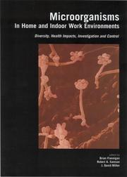 Cover of: Microorganisms in home and indoor work environments |
