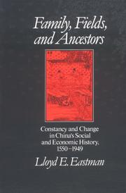 Cover of: Family, fields, and ancestors | Lloyd E. Eastman