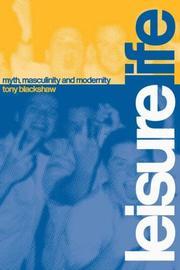 Leisure Life: Myth, Maculinity, and Modernity