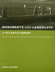 Cover of: Monuments and landscape in Atlantic Europe |