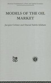 Cover of: Models of the Oil Market