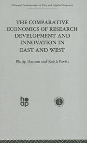 Cover of: Comparative Economics of Research Development & Innovation in East & West