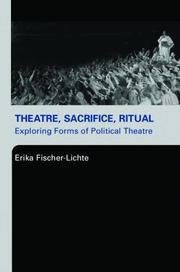 Cover of: Theatre, sacrifice, ritual