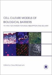 Cover of: Cell Culture Models of Biological Barriers