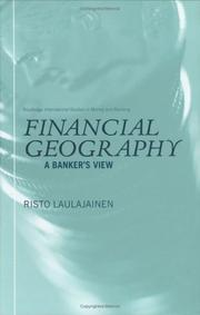 Cover of: Financial geography | Risto Laulajainen
