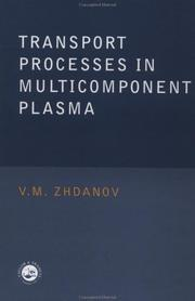 Cover of: Transport processes in multicomponent plasma