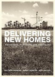 Cover of: Delivering new homes | Matthew Carmona