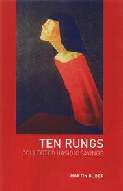 Cover of: Ten Rungs: Collected Hasidic Sayings