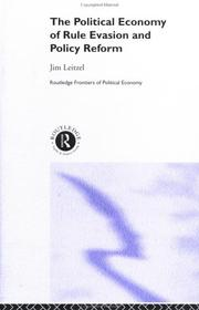 Cover of: The political economy of rule evasion and policy reform | Jim Leitzel