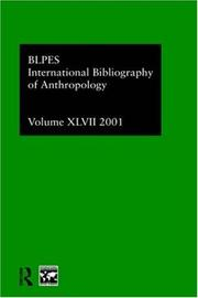 Cover of: International Bibliography of Anthropology: International Bibliography of Social Sciences 2001 (Ibss: Anthropology (International Bibliography of Social Sciences))