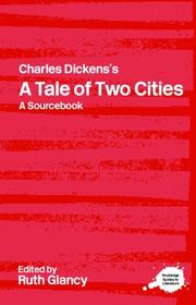 Cover of: Charles Dickens's A Tale of Two Cities  A Sourcebook