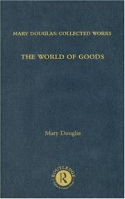Cover of: The World of Goods: Mary Douglas