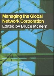 Cover of: Managing the Global Network Corporation | Bruce Mckern