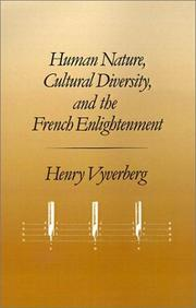 Cover of: Human nature, cultural diversity, and the French Enlightenment | Henry Vyverberg