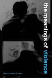 Cover of: The meanings of violence