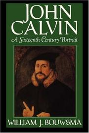 Cover of: John Calvin by William J. Bouwsma