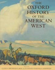 Cover of: The Oxford history of the American West | edited by Clyde A. Milner II, Carol A. O'Connor, Martha A. Sandweiss.
