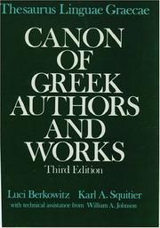 Cover of: Thesaurus Linguae Graecae canon of Greek authors and works | Luci Berkowitz