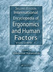 Cover of: International Encyclopedia of Ergonomics and Human Factors | Waldemar Karwowski