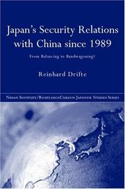 Cover of: Japan's security relations with China since 1989: from balancing to bandwagoning?
