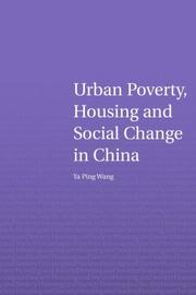Cover of: Urban poverty, housing, and social change in China