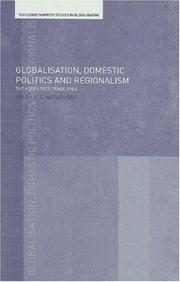 Cover of: Globalisation, domestic politics, and regionalism | Helen Sharmini Nesadurai
