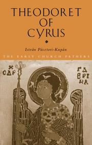 Cover of: THEODORET OF CYRUS (The Early Church Fathers)
