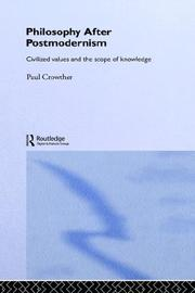 Cover of: Philosophy After Postmodernism | Paul Crowther