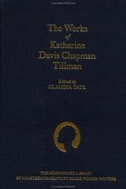Cover of: The works of Katherine Davis Chapman Tillman | Katherine Davis Chapman Tillman