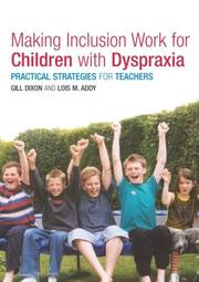 Cover of: Making Inclusion Work for Children with Dyspraxia | Lois Addy