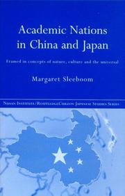 Cover of: Academic Nationalism in China and Japan | Margar Sleeboom