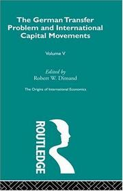 Cover of: The German Transfer Problem and International Capital Movements