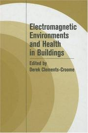Cover of: Electromagnetic Environments and Health in Building