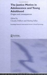 Cover of: The Justice Motive in Adolescence and Young Adulthood