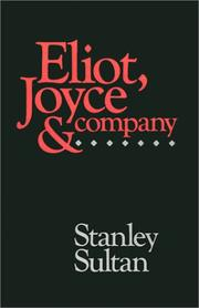 Cover of: Eliot, Joyce and Company | Stanley Sultan