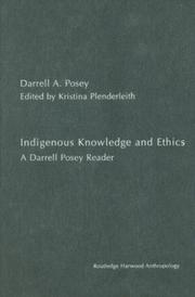 Cover of: Indigenous knowledge and ethics
