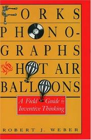 Cover of: Forks, phonographs, and hot air balloons | Weber, Robert J.