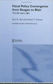 Cover of: Fiscal Policy Convergence From Reagan to Blair