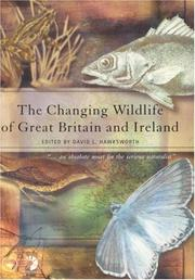 Cover of: The Changing Wildlife of Great Britain and Ireland (Systematics Association Special Volumes)