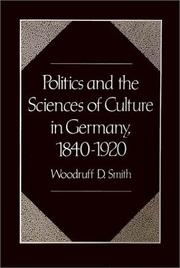 Cover of: Politics and the sciences of culture in Germany, 1840-1920