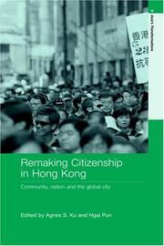 Cover of: Remaking citizenship in Hong Kong |
