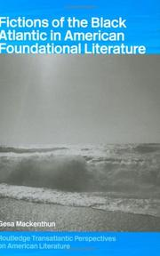 Cover of: Fictions of the Black Atlantic in American foundational literature