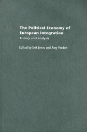Cover of: The Political Economy of European Integration