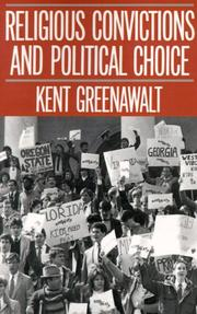 Cover of: Religious Convictions and Political Choice | Kent Greenawalt