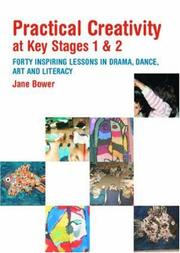 Cover of: Practical Creativity at Key Stages 1 & 2