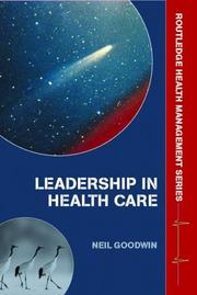 Cover of: Leadership in healthcare | Neil Goodwin