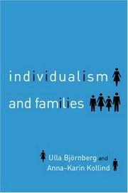 Cover of: Individualism and families | Ulla BjoМ€rnberg